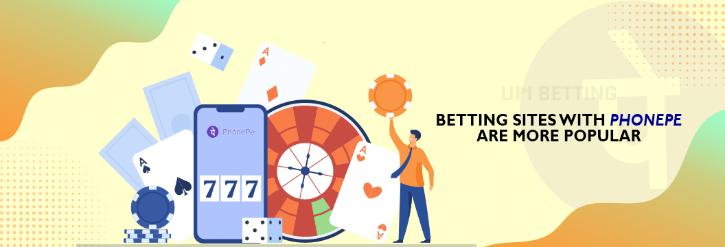 phonepe betting is more popular than others