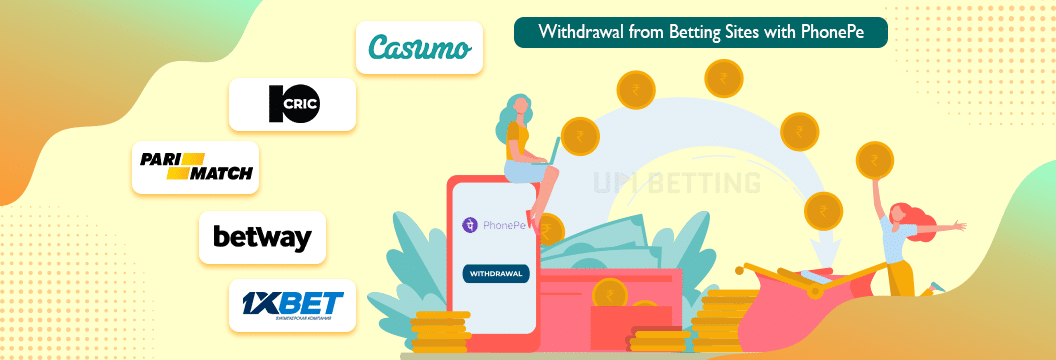 phonepe betting sites withdrawal options